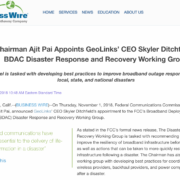 FCC Chairman Ajit Pai Appoints GeoLinks' CEO Skyler Ditchfield to the BDAC Disaster Response and Recovery Working Group