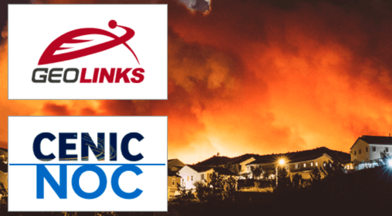 CENIC Honors GeoLinks, and CENIC NOC for Outstanding California Wildfire Response