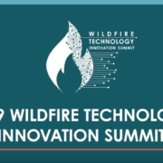 Wildfire Technology Innovation Summit - Lessons Learned in San Diego - GeoLinks